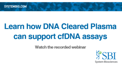 Learn how DNA Cleared Plasma can support cfDNA assays